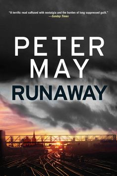 Runaway - Kindle edition by Peter May. Mystery, Thriller & Suspense Kindle eBooks @ Amazon.com.