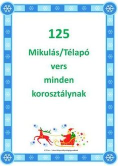 125 Mikulás-Télapó vers kicsiknek iskolásoknak felnőtteknek by IOT. Christmas Deco, Christmas Crafts, Xmas, Creativity Exercises, Baby Art, Exercise For Kids, Stories For Kids, Toddler Preschool, Christmas Inspiration