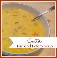 Easter Leftover Ham and Potato Soup
