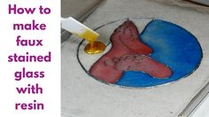 How to make faux stained glass with resin