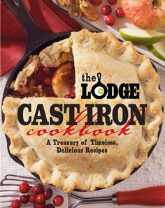 The Lodge Cast Iron Cookbook: A Treasury of Timeless Delicious Recipes. I'd love to try some of these recipes. I guess I need to add a cast-iron pan to my collection! Cast Iron Skillet Dessert Recipe, Cast Iron Skillet Cooking, Iron Skillet Recipes, Cast Iron Recipes, Dutch Oven Cooking, Dutch Oven Recipes, Cooking Tips, Cooking Classes, Cooking Recipes