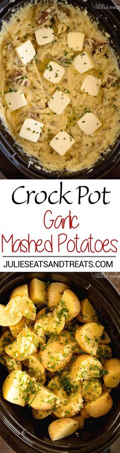 Crock Pot Garlic Mashed Potatoes Recipe ~ Slow Cooked Creamy Mashed Potatoes Loaded with Garlic, Cream Cheese and Parmesan! ~ https://www.julieseatsandtreats.com