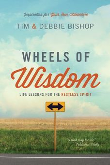 Wheels of Wisdom: Life Lessons for the Restless Spirit by [Bishop, Tim, Bishop, Debbie] Good Books, Books To Read, Indie Books, The Restless, Early Reading, Fiction And Nonfiction, Best Selling Books, The Life, Life Lessons