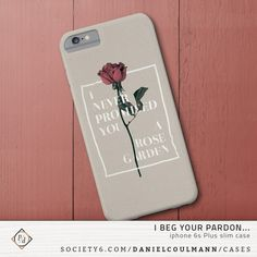 I BEG YOUR PARDON... by DANIEL COULMANN | iPhone 6s Plus slim case availabe on Society6 | rose, love, romance, separation, parting, tragic, couple, pair, twosome, ironic, irony, wink, flower, typography, vintage, retro, floral, old, dead, withered, ruined, destroyed, pain, illustration, nature, words, music, quote, country, song, Lynn Anderson, limp, faded,