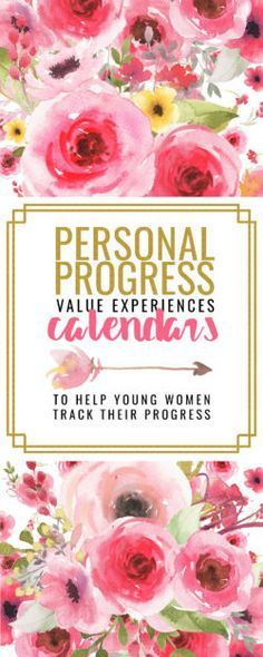 Personal Progress Calendar for Young Women: Helping Young Women to track their Progress in the LDS Personal Progress Program