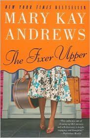 The Fixer Upper by Mary Kay Andrews