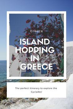 Island hopping in Greece - Claire Imaginarium Mykonos Town, Santorini, Greece Holiday, Greece Islands, Paros, Adventure Travel, Claire, Exploring, Travelling