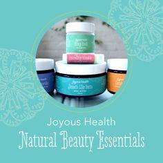 Joyous Natural Beauty Essentials: Body Butter, Deodorant, Toothpaste, Lip Balm