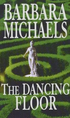 book cover of     The Dancing Floor     by    Barbara Michaels