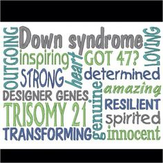For my sweet Logan, @Brittany Pye  Down syndrome