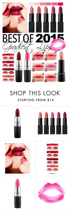 """""""Gradient Lips"""" by vxstitus ❤ liked on Polyvore featuring beauty, MAC Cosmetics, NARS Cosmetics, Topshop, Beauty, lips, contestentry, bestof2015 and gradientlips"""