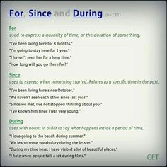 For, since, and during are English prepositions related to time. Unfortunately, they are often confused and used improperly in sentences. So today, I will dispe. English Tips, English Fun, English Study, English Words, English Lessons, English Grammar, Teaching English, Learn English, English Language