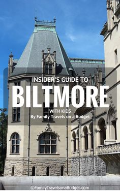 Biltmore in Asheville, NC is America's largest home with more than 4 acres of floor space. This insider's guide to Biltmore with kids will make happy moms, dads and kids! #Biltmore