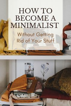 If a deep dive declutter isn't realistic right now, work on cultivating a minimalist mindset in the mean time. #minimalism #declutteryourhome #declutteryourlife #minimalismwithkids #organizeyourhome