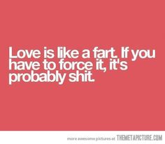 Funny pictures about Truth about love. Oh, and cool pics about Truth about love. Also, Truth about love photos. Funny Love, Haha Funny, Hilarious, Funny Stuff, Funny Shit, Funny Things, Just For Laughs, Just For You, Georg Christoph Lichtenberg