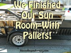 This is such a smart use for pallets - they were used to finish the interior walls of a sunroom
