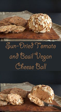 Sun-Dried Tomato and Basil Vegan Cheese Ball