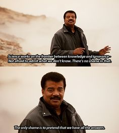 Neil DeGrasse Tyson ~ so true!