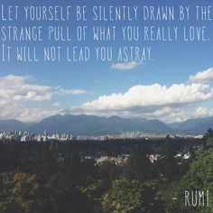 Let yourself... Rumi