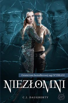 """Niezłomni"" - Daugherty C. World Of Books, My Books, Night School, Fantasy Books, Book Design, Movie Posters, Fictional Characters, Book Covers, Polish"