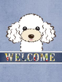 Welcome White Poodle Vertical Flag