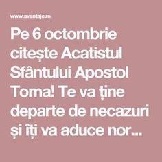 Pe 6 octombrie citește Acatistul Sfântului Apostol Toma! Te va ține departe de necazuri și îți va aduce noroc în toate | Spiritualitate | Avantaje.ro - De 20 de ani pretuieste femei ca tine Noroc
