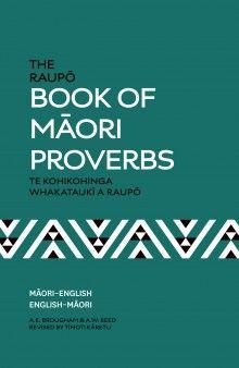 Book Cover: The Raupo Book of Maori Proverbs