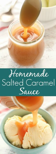 This Homemade Salted Caramel Sauce is easy to make and perfect for topping on ice cream or almost any dessert!
