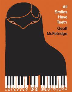 All Smiles Have Teeth / Geoff McFetridge