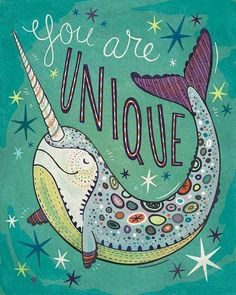 Narwhal Art Print: You Are Unique! Archival giclee illustration print Narwhal Art Print: You Are Unique! Sea Of Stars, Unicorns And Mermaids, Poster Design, Fox Art, Arte Pop, Unicorn Party, Art Plastique, Hand Lettering, Giclee Print
