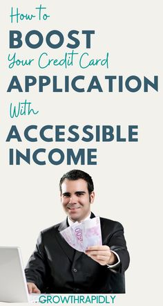 Accessible income is all income you have access to on any given year. On your credit card application, you can list as accessible income....