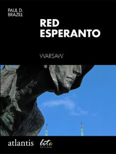 Red Esperanto by Paul D. Brazill, http://www.amazon.com/dp/B00DCZB248/ref=cm_sw_r_pi_dp_xjIdsb01QPRTA