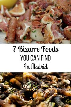 Eating in Madrid can be a bizarre experience-- especially when you discover all the crazy bizarre foods in Madrid! Would you try these Madrid delicacies? Spanish Cuisine, Spanish Food, Madrid Travel, Weird Food, Exotic Food, Foods To Eat, Foodie Travel, Street Food, Food Dishes