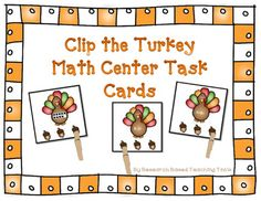 Clip the Turkey Differentiated Math Center Task Cards include: cards with ten frames for students to find the matching numeral, addition cards for students to find the matching sum, and subtraction cards for students to find the matching difference.