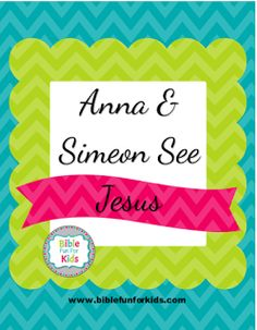 Anna And Simeon See Jesus Lesson Ideas Printables Biblefun