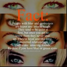 Green eyed girl...describes me to a T