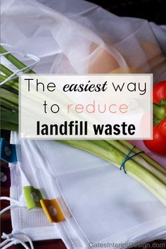 The easiest way to reduce landfill waste