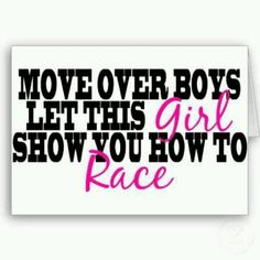 Love this saying, I know there's a few boys that need to move over, lol