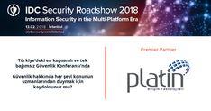 Platin Bilişim IDC IT Security Roadshow 2018 sponsoru! #Sponsor #Roadshow #IDC #ITSEC #PlatinBilişim