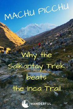 Why You Should Never Hike the Inca Trail to Machu Picchu...When You Can Hike Salkantay | Wanderful | http://www.sheswanderful.com/2016/10/10/salkantay-trail-to-machu-picchu-instead-of-inca-trail/?utm_campaign=coschedule&utm_source=pinterest&utm_medium=Wanderful