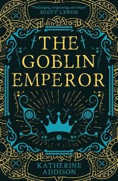 Katherine Addison - The Goblin Emperor / Fantasy Book Covers, Book Cover Art, Fantasy Books, Book Cover Design, Book Design, Ya Books, I Love Books, Good Books, Books To Read