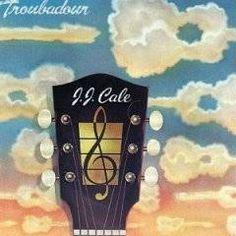 JJ Cale Troubadour (Album)- Spirit of Rock Webzine (fr)