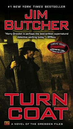 Jim Butcher, Turn Coat - Dresden Files #11.  Good book.  Took too long to reveil the condition of a character seriously injured in the previous book, which was rather irritating.  Felt the villain was a little too obvious.