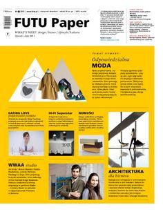 FUTU PAPER NR 2  Styczniowo-lutowe wydanie magazynu FUTU Paper od dziś do kupienia w większości salonów prasowych oraz wybranych kawiarniach i sklepach z designem.
