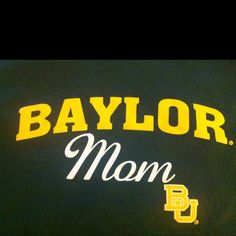 Proud Baylor mom