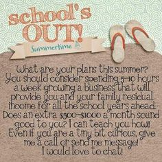 Why not add an extra source of income while you're home with your kids this summer!!!