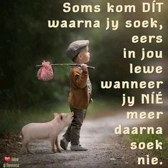Afrikaans Quotes, Good Morning, Best Friends, Movie Posters, Wisdom, English, Inspiration, Buen Dia, Beat Friends