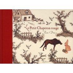 Le Petit Chaperon rouge - Charles Perrault;Thierry Dedieu, Seuil jeunesse 2011