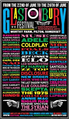 The first lineup of artists performing at this year's Glastonbury Festival has been revealed. While headliners Adele, Coldplay, and Muse were previously anno. Coldplay, Summer Music Festivals, Rock Festivals, Groupe Pop Rock, Laura Mvula, John Beck, Vince Staples, Jeff Lynne, Concert Posters