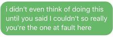Liked on Pinterest: Я даже не думал об этом пока ты не сказал что я этого не смогу так что технически виноват во всём ты